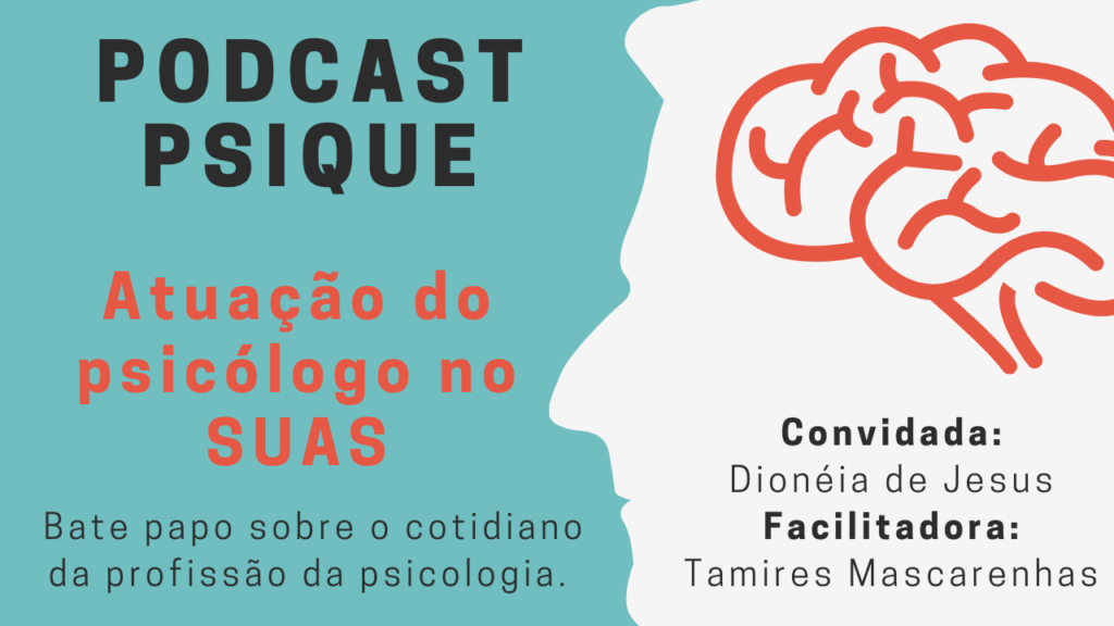 Mini YouTube 9 1024x576 - Podcast Psique: Atuação do Psicólogo no SUAS