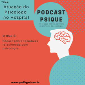 Podcast 300x300 - Podcast Psique: Atuação do Psicólogo no Hospital (Psicologia Hospitalar)