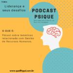 Podcast 150x150 - Podcast Psique: Liderança e seus desafios